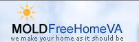 Mold Free Home Virginia, We Make Your Home as it Should Be!